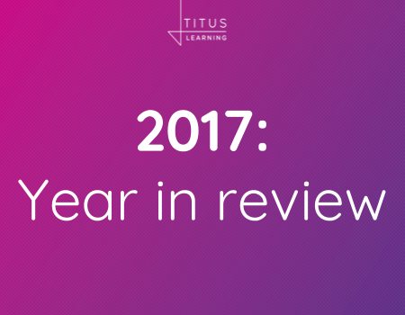 2017: The year in review at Titus Learning