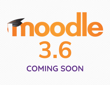 Moodle 3.6 is coming soon – what's new?