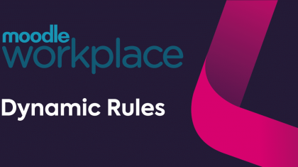 Moodle Workplace dynamic rules featured image