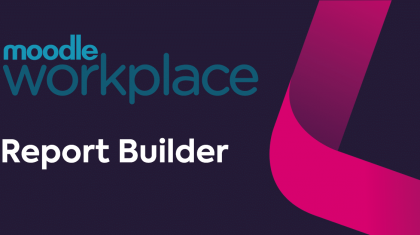 Moodle workplace report builder featured image